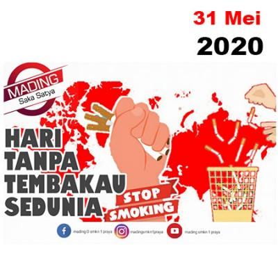 HARI TANPA TEMBAKAU SEDUNIA (31 Mei 2020)