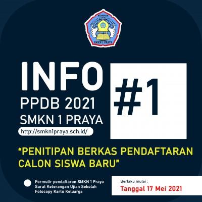 PENITIPAN BERKAS PENDAFTARAN CALON SISWA BARU SMKN 1 PRAYA 2021/2022